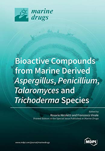 Bioactive Compounds from Marine-Derived Aspergillus, Penicillium, Talaromyces and Trichoderma Species - Finishing Compound