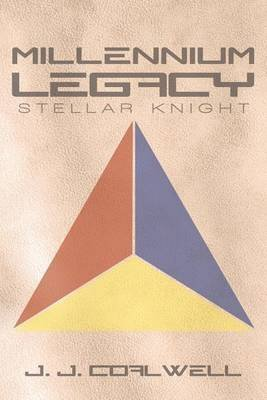 [Millennium Legacy : Stellar Knight] (By (author) J. J. Coalwell) [published: June, 2013]