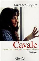 Cavale : Quand l'amour ouvre les portes des prisons...