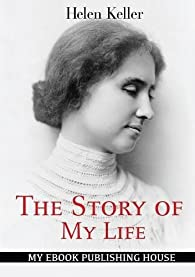 The Story of My Life par Helen Keller