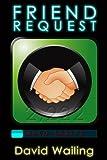 Friend Request (Auto series) by David Wailing