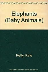 Elephants (Baby Animals)