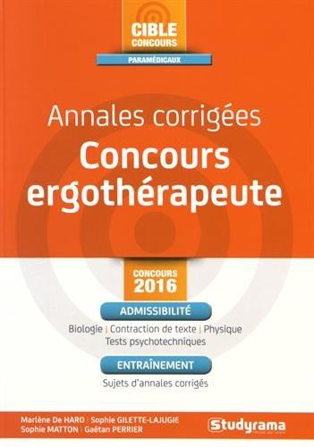 Annales corrigées Concours ergothérapeute par Marlène de Haro