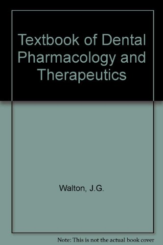 A Textbook of Dental Pharmacology and Therapeutics