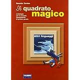 Il quadrato magico. Altri linguaggi. Per la Scuola media