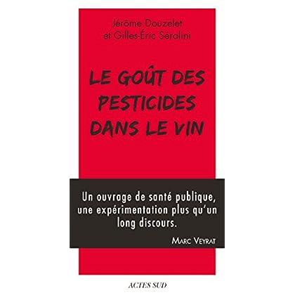 Le Goût des pesticides dans le vin (NATURE)