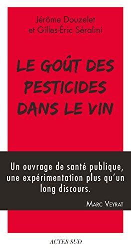 Le Got des pesticides dans le vin