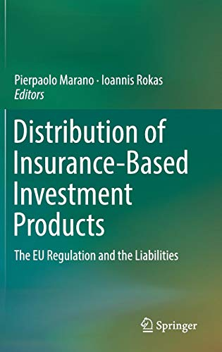 Distribution of Insurance-Based Investment Products: The EU Regulation and the Liabilities