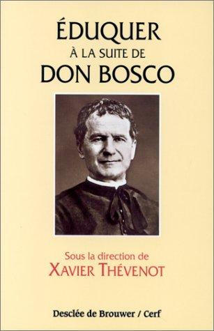 Eduquer à la suite de Dom Bosco
