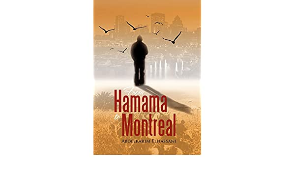 From Hamama to Montreal