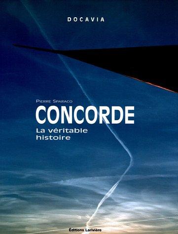 Concorde : La véritable histoire