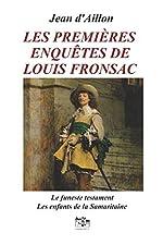 LES PREMIÈRES ENQUÊTES DE LOUIS FRONSAC de JEAN D'AILLON