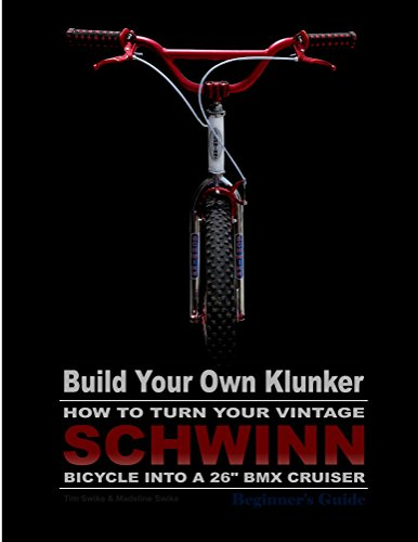 build-your-own-klunker-turn-your-vintage-schwinn-bicycle-into-a-26-bmx-cruiser