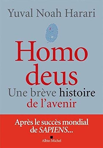 Homo deus - une breve histoire de l'avenir (French Edition)