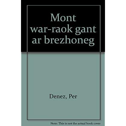 Mont war raok gant ar brezhoneg