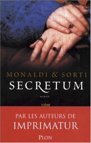 Secretum par Rita Monaldi, Francesco Sorti