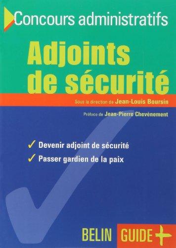 Concours administratifs : Adjoints de securite