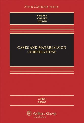 Cases and Materials on Corporations (Aspen Casebook) by Jesse H Choper (2013-05-31)