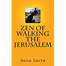 Zen Of Walking The Jerusalem (English Edition)