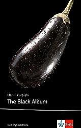 The Black Album: Schulausgabe für das Niveau B2, ab dem 6. Lernjahr. Ungekürzer englischer Originaltext mit Annotationen (Klett English Editions)