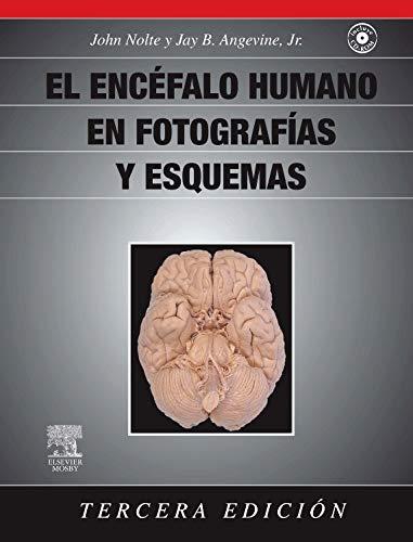 El encéfalo humano en fotografías y esquemas + CD-ROM