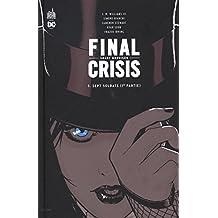 Final Crisis, Tome 1 : Sept soldats (1re partie)