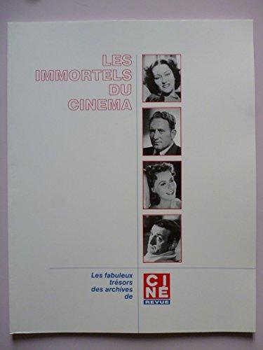 Les immortels du Cinéma - Volume 7 - Les fabuleux trésors des archives de Ciné Revue
