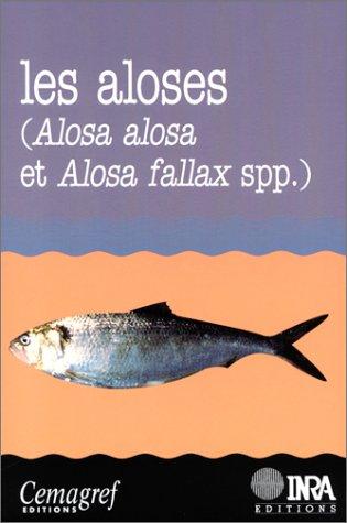 Les aloses (Alosa alosa et Alosa fallax spp.) : Ecobiologie et variabilité des populations