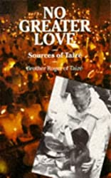 No Greater Love: Sources of Taize