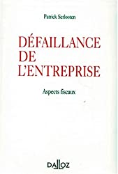 DEFAILLANCE DE L'ENTREPRISE. Aspects fiscaux