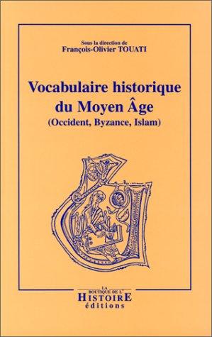 Vocabulaire historique du moyen age 2e ed.