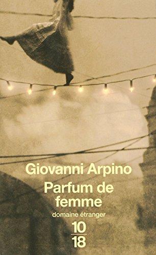 PARFUM DE FEMME par GIOVANNI ARPINO