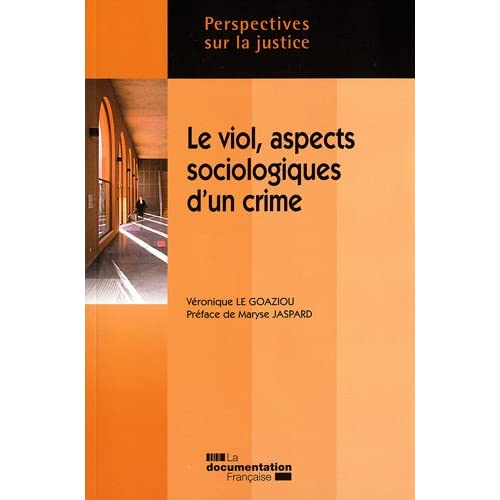 Le viol, aspects sociologiques d'un crime