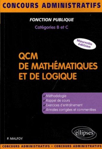 QCM de mathématiques et de logique : Méthodologie, exercices, annales corrigées
