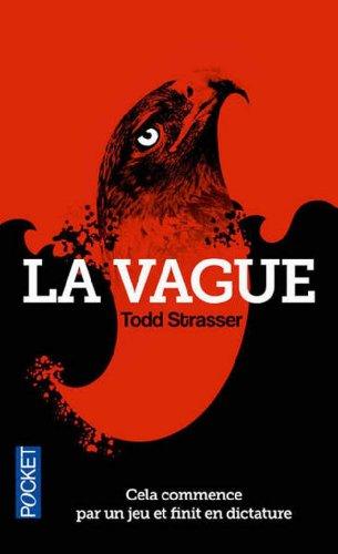 La Vague par Todd STRASSER