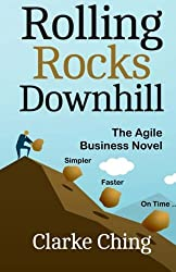 Rolling Rocks Downhill: How to Ship YOUR Software Projects On Time, Every Time