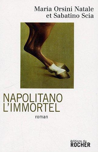 Napolitano l'immortel