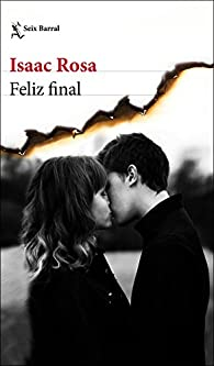 Feliz final par Isaac Rosa