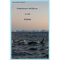 Schwimmen mit Orcas in der Wildnis: Schwimmen