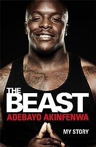The Beast: My Story from Headline