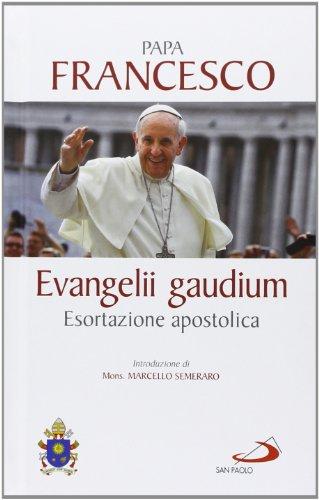 Evangelii gaudium. Esortazione apostolica
