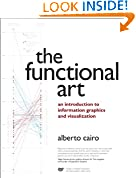 #8: The Functional Art: An introduction to information graphics and visualization (Voices That Matter)