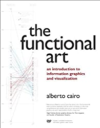The Functional Art: An introduction to information graphics and visualization