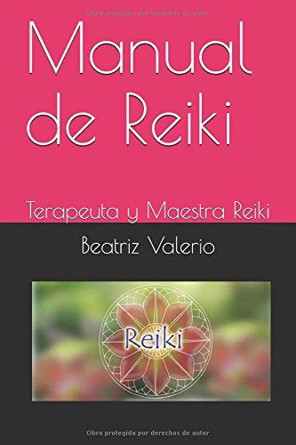 Manual de Reiki: Terapeuta y Maestra Reiki (00001)