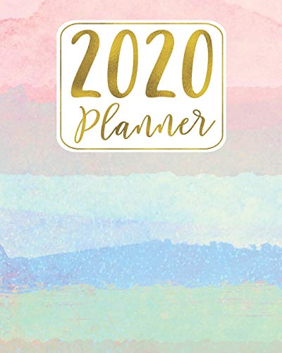 2020 Planner: 12 Month January to December Pastel Watercolor Rainbow Pink, Blue & Mint Green & Gold Weekly & Monthly One Year Planner Book - Cute, ... for Home, School or Office - Size 8x10 -