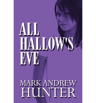 All Hallow's Eve (Paperback) - Common