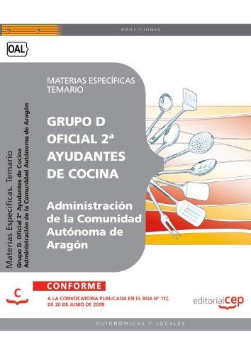 Oficial 2ª Ayudantes de Cocina de la Administración de la Comunidad Autónoma de Aragón.  Materias Específicas. Temario (Colección 236) por Sin datos