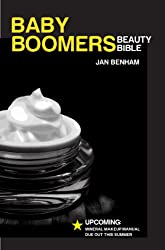 The Baby Boomers Beauty Bible (Cosmetic Making Book 2) (English Edition)