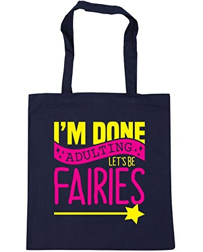 hippowarehouse-im-done-adulting-lets-be-fairies-tote-shopping-gym-beach-bag-42cm-x38cm-10-litres