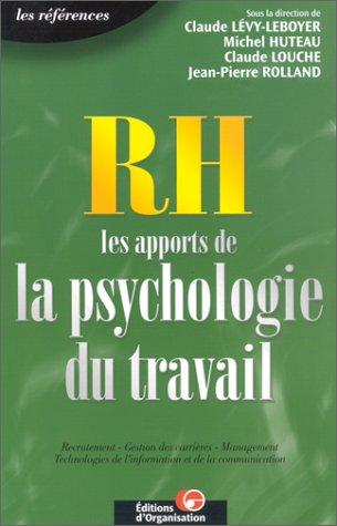 RH les apports de la psychologie du travail
